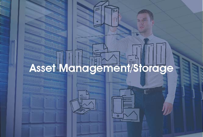 ASSET MANAGEMENT / STORAGE